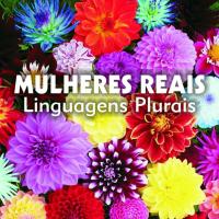 Lançamento do livro Mulheres Reais - Linguagens Plurais
